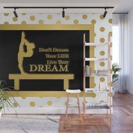 Gymnastics-Gold and Black Live your Dream Design Wall Mural