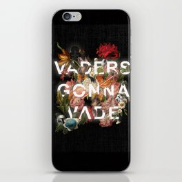 Vaders Gonna Vade iPhone Skin