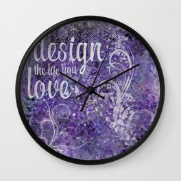 GRAPHIC ART Design the life you love | ultraviolet & silver Wall Clock