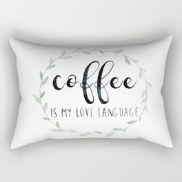Coffee is My Love Language, Quote, Watercolor Rectangular Pillow