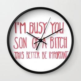 I'm busy Wall Clock