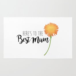 Here's To The Best Mum Rug