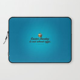 Easter Sunday is not about eggs - Bible Lock Screens Laptop Sleeve