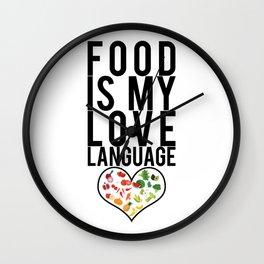 Food Is My Love Language Foodie Gift Wall Clock