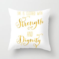 Strength and Dignity Throw Pillow