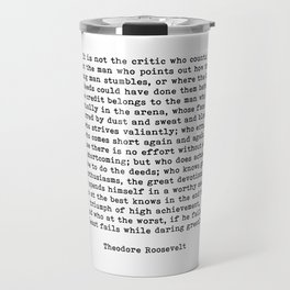 Man In The Arena Theodore Roosevelt Quote Travel Mug