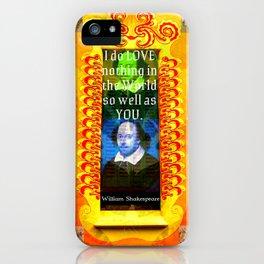 William Shakespeare Romantic LOVE Quote iPhone Case