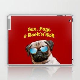 Sex, Pugs and Rock n Roll Laptop & iPad Skin