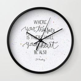 Where your treasure is, there will your heart be also Wall Clock