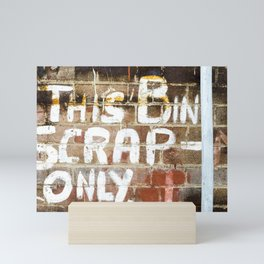 Sign on Wall This bin scrap only Mini Art Print