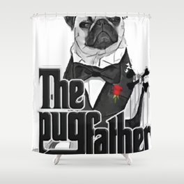 the pugfather-Father's Day Shower Curtain