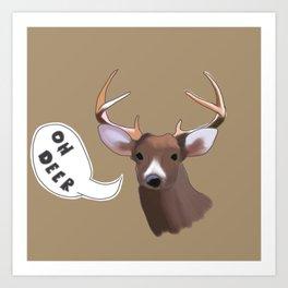 Deer Puns Art Print