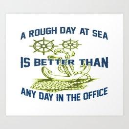 ROUGH DAY AT SEA Art Print