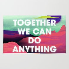 Together We Can Do Anything Rug