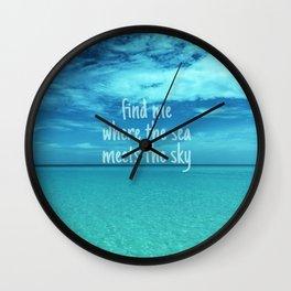 Find me where the sea meets the sky/Varadero beach Wall Clock