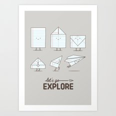 Let's go explore Art Print