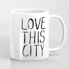 Love This City Type Coffee Mug