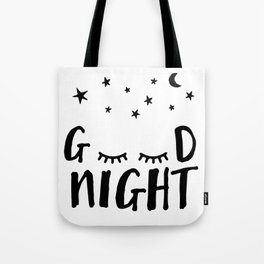 Good Night - Closed Eyes, Moon and Stars quote Tote Bag