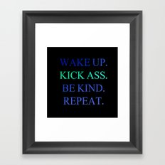 Wake Up.  Kick Ass.  Be Kind.  Repeat Gold and Red Foil Print Framed Art Print