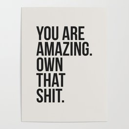 You Are Amazing Funny Quote Poster