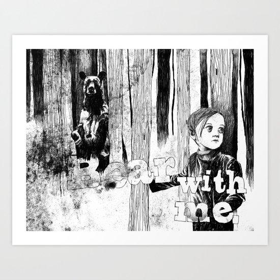 Bear With Me Art Print
