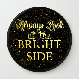 Look at the Bright Side Gold on Black Wall Clock