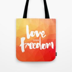 Love Your Freedom Tote Bag