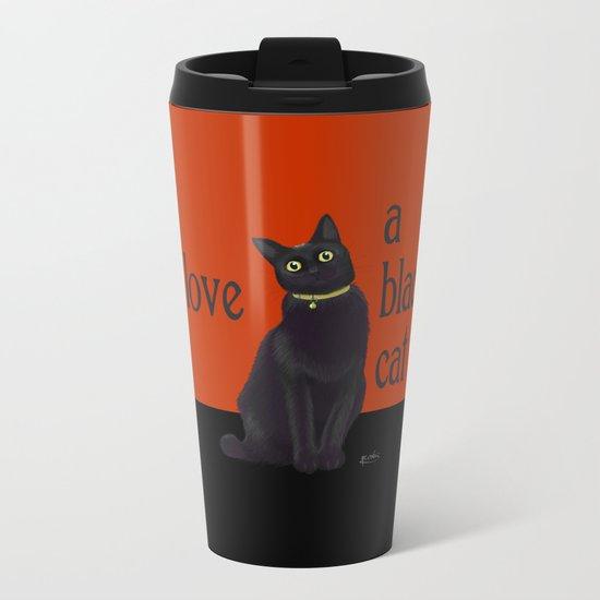 I love a black cat Metal Travel Mug