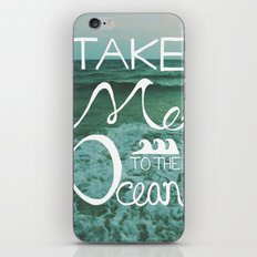 Take me to the Ocean iPhone Skin