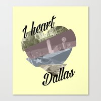 dallas Canvas Prints featuring Dallas by Prints_by_Gabriel
