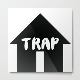 Trap House Metal Print