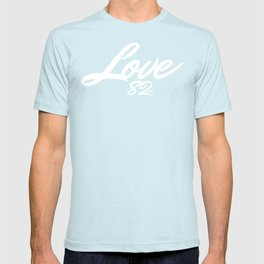 1982 est. Love 82 est. T-shirt