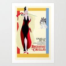 Breakfast at Cruella's Art Print