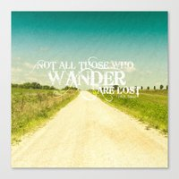 not all who wander Canvas Prints featuring not all who wander by Photo list