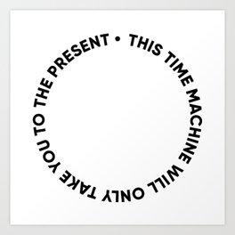 ESPECIAL FOR CLOCKS - time machine Art Print