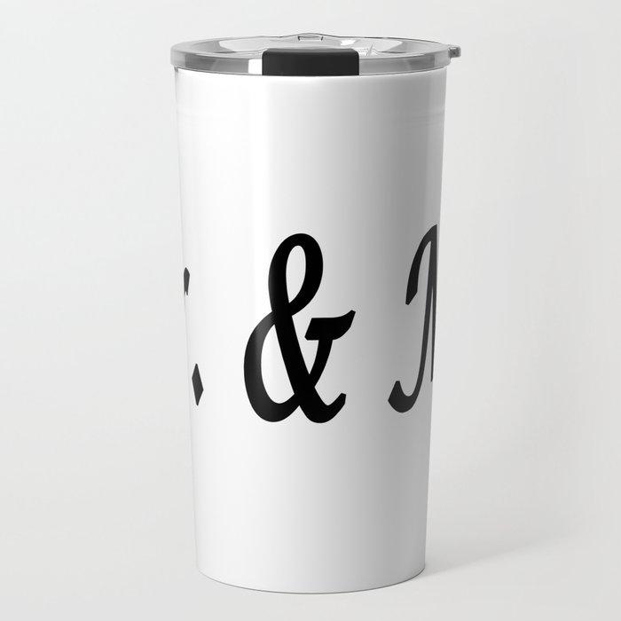 Mr. & Mrs. Travel Mug