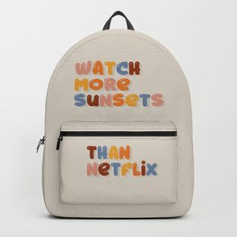 Watch more sunsets Backpack