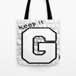 Keep It G Tote Bag