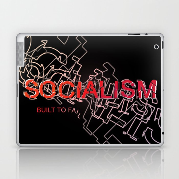 Socialism Is Built To Fail Laptop & iPad Skin
