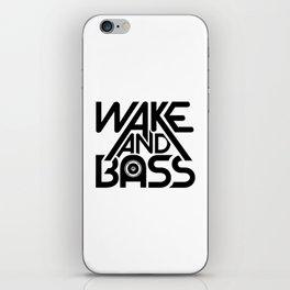 Wake And Bass (Black) iPhone Skin
