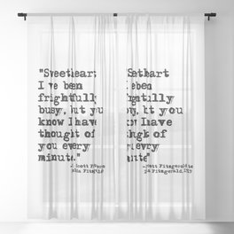 Thought of you every minute - Fitzgerald quote Sheer Curtain
