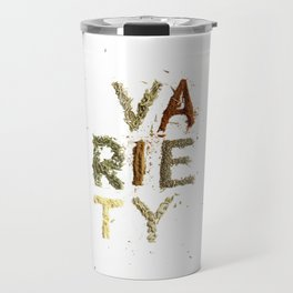 Variety is the Spice of Life Travel Mug