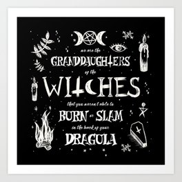 Witches You Couldn't Slam Art Print