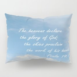 The Heavens Declare Pillow Sham