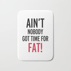 Time For Fat Funny Gym Quote Bath Mat
