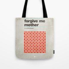 Forgive Me Mother Tote Bag