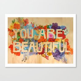 You Are Beautiful  Canvas Print