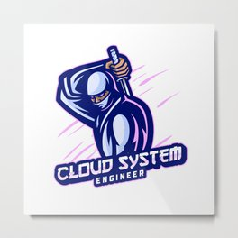 Cloud System Engineer expert Metal Print
