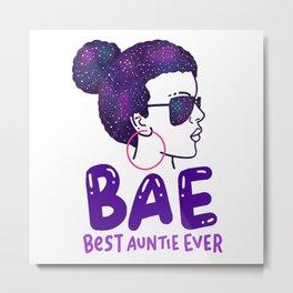 BAE Best Auntie Ever Niece Nephew Family Love Gift Metal Print