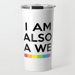 I AM ALSO WE - SENSE 8 Travel Mug